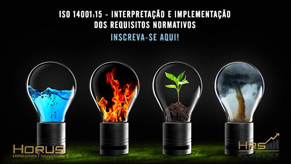 ISO 14001:15 - Interpretação e Implementação dos Requisitos Normativos