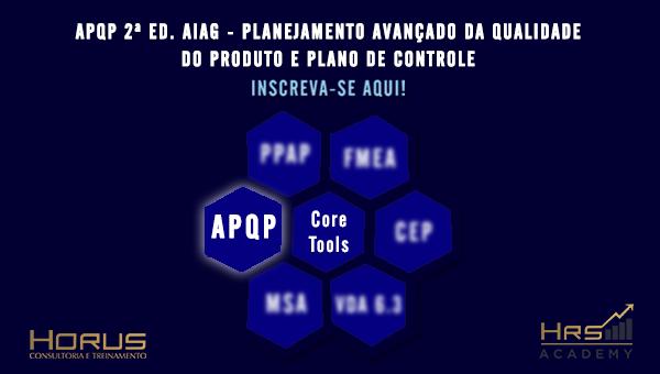 APQP 2ª Ed. AIAG - Planejamento Avançado da Qualidade do Produto e Plano de Controle | Mentoria em Grupo