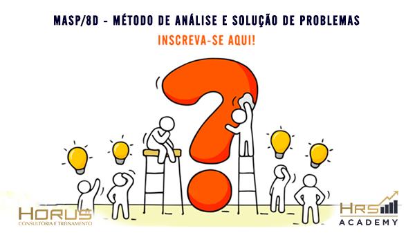 MASP/8D - Método de Análise e Solução de Problemas | Mentoria Individual